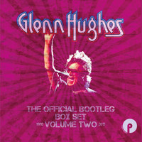 Glenn Hughes - The Official Bootleg Box Set Volume Two: 1993-2013 (Explicit)