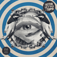 Better Lost Than Stupid - Wild Slide (Reprise)