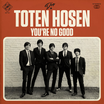 Die Toten Hosen - You're No Good