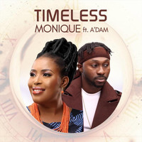Monique - Timeless (feat. A'dam)