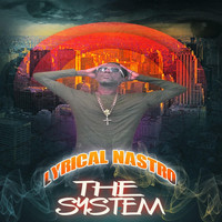 Lyrical Nastro - The System