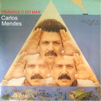 Carlos Mendes - Triângulo do Mar