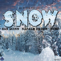 San Quinn - Snow (feat. Napalm Da Don & Nump) (Explicit)
