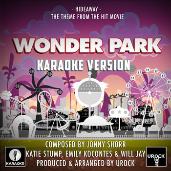 "Urock Karaoke - Hideaway (From ""Wonder Park"") (Karaoke Version)"