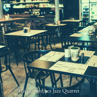 Thiago Sanchez Jazz Quartet - Fashionable Jazz Trio - Background for Cafe Relaxing