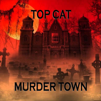 Top Cat - Murder Town