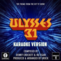 "Urock Karaoke - Ulysses 31 Main Theme (From ""Ulysses 31"") (Karaoke Version)"