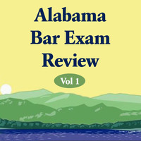 Paul Young - Alabama Bar Exam Review, Vol 1