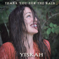 Yiskah Wedekind Lopez - Thank You for the Rain