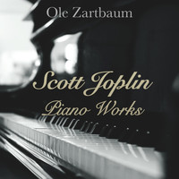 Ole Zartbaum - Scott Joplin: Piano Works