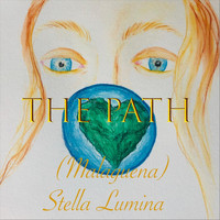 Stella Lumina - The Path (Malaguena)