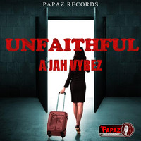 A Jah Vybez - Un-Faithful