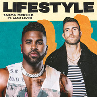 Jason Derulo - Lifestyle (feat. Adam Levine) (Explicit)
