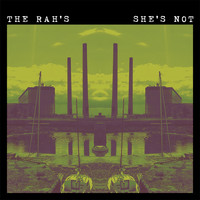 The Rah's - She's Not