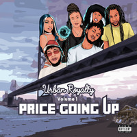 Various Artists / - Urban Royalty Volume 1: Price Going Up