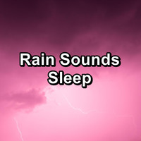 Relax - Rain Sounds Sleep