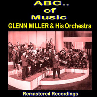 Glenn Miller And His Orchestra - Glenn Miller & His Orchestra