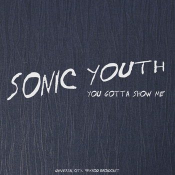 Sonic Youth - You Gotta Show Me (Live '95)