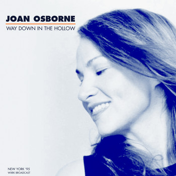 Joan Osborne - Way Down In The Hollow (Live In New York '95)