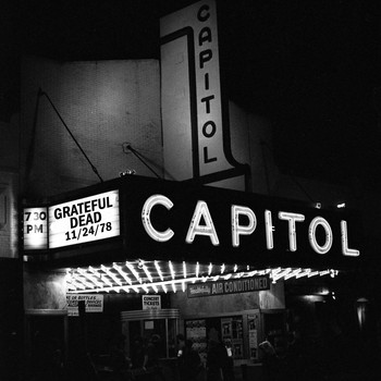 Grateful Dead - Capitol Theatre, Passaic, NJ (Live 11/24/78)