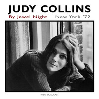 Judy Collins - By Jewel Night (Live, New York '72)