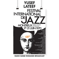 Yusef Lateef - Festival International De Jazz (Live, Montreaux 1970)