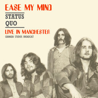 Status Quo - Ease My Mind (Live 1970)