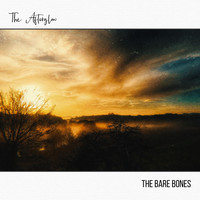 The Bare Bones - The Afterglow