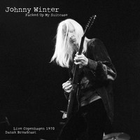 Johnny Winter - Packed Up My Suitcase (Live 1970)