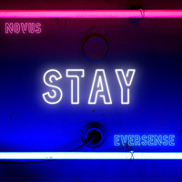 Novus - Stay (feat. Eversense)