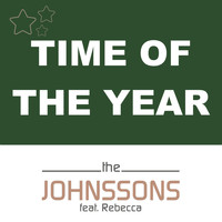 The Johnssons - Time of the Year (feat. Rebecca)