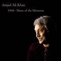 Amjad Ali Khan - 1968 - Music of The Monsoon