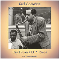 Paul Gonsalves - Day Dream / D. A. Blues (All Tracks Remastered)