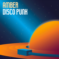 Amber - Disco Punk (Explicit)