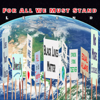 Legend - For All We Must Stand