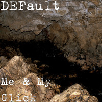 Default - Me & My Glick (Explicit)