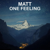 Matt - One Feeling