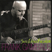 Frank Gambale - Best of Jazz and Rock Fusion