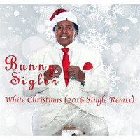 Bunny Sigler - White Christmas (2016 Single Remix)