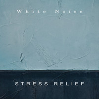 White Noise - Stress Relief