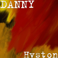 Danny - Hvston (Explicit)