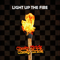 Cheap Trick - Light Up The Fire