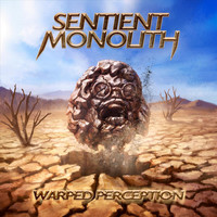 Sentient Monolith - Warped Perception