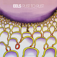 Eels - Rust To Rust (Live Santa Monica 1995)