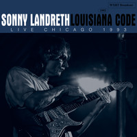 Sonny Landreth - Louisiana Code (Live Chicago 1993)