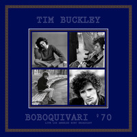 Tim Buckley - Boboquivari '70 (Live)