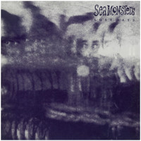 The Sea Monsters - Lost Days