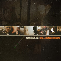 A Day To Remember - Live at The Audio Compound
