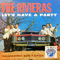 The Rivieras - Let's Have a Party