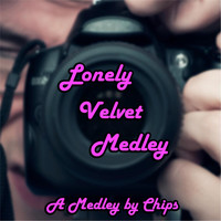 Chips - Lonely Velvet Medley: Me / Mr. Lonely / Blue Velvet